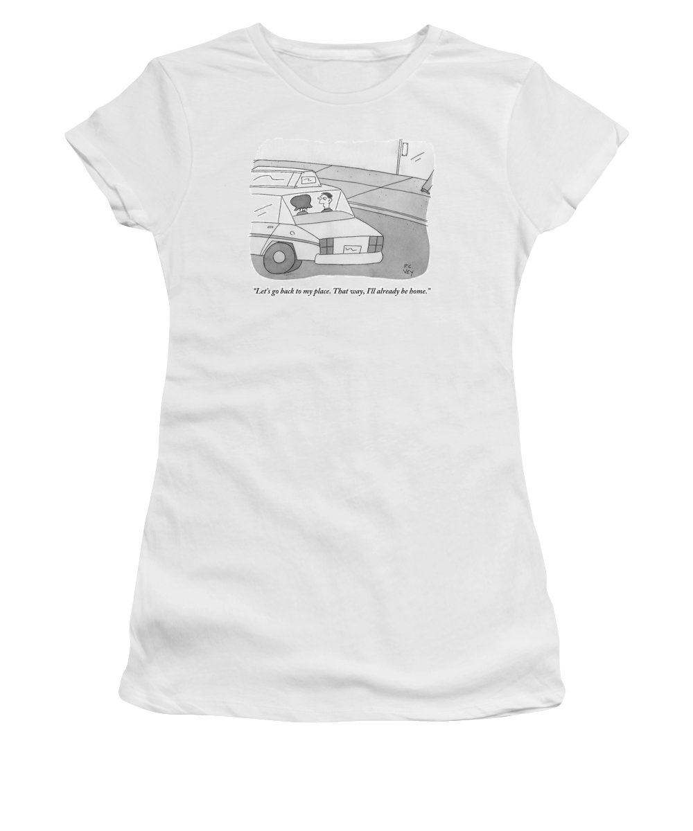 A Man And A Woman Talk In The Back Of A Taxi. My Place Women's T-Shirt featuring the drawing A Man And A Woman Talk In The Back Of A Taxi by Peter C. Vey
