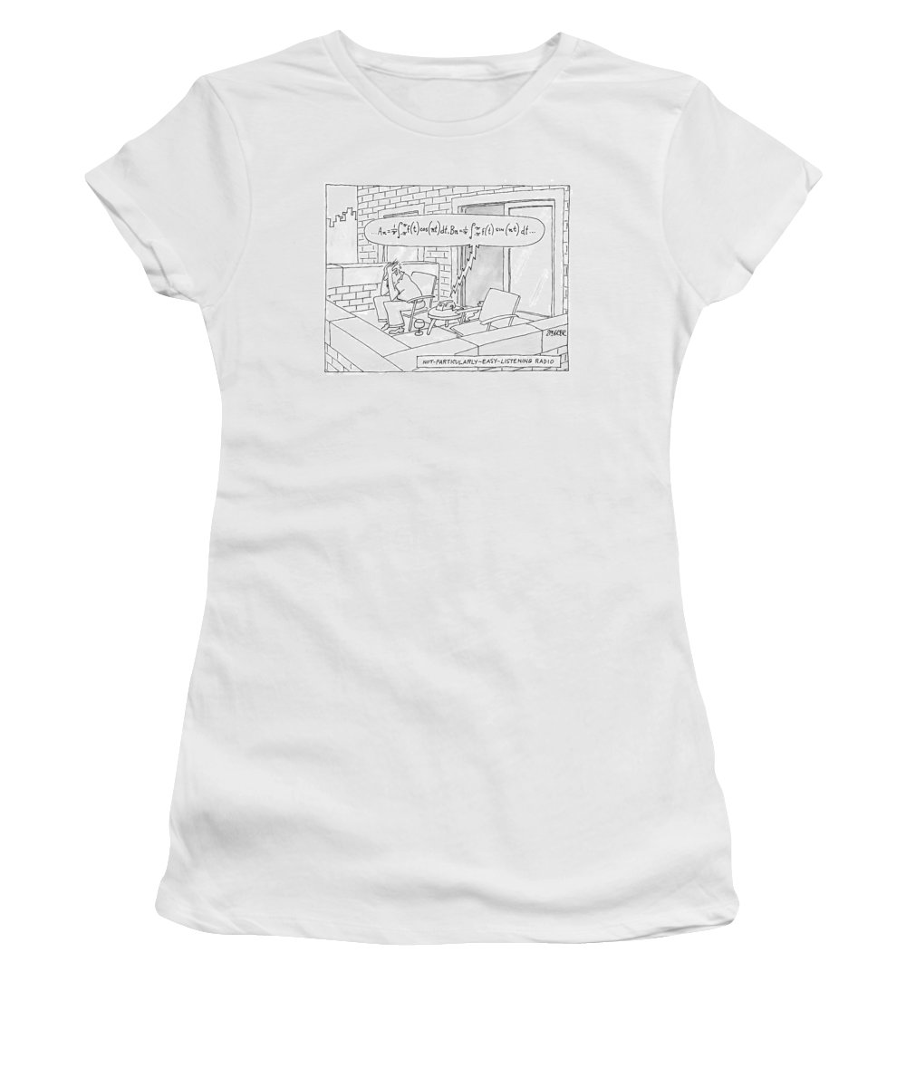 Mathematics Women's T-Shirt featuring the drawing A Man, Looking Very Stressed, Is Listening by Jack Ziegler
