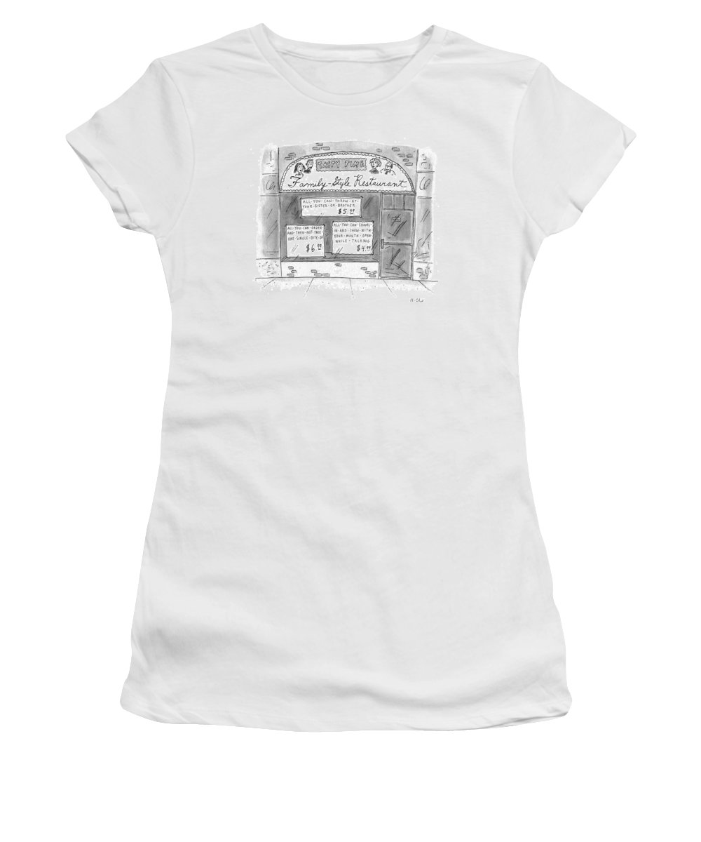 (a Restaurant With Various Signs) No Caption Dining Women's T-Shirt featuring the drawing A Restaurant With Various Signs by Roz Chast