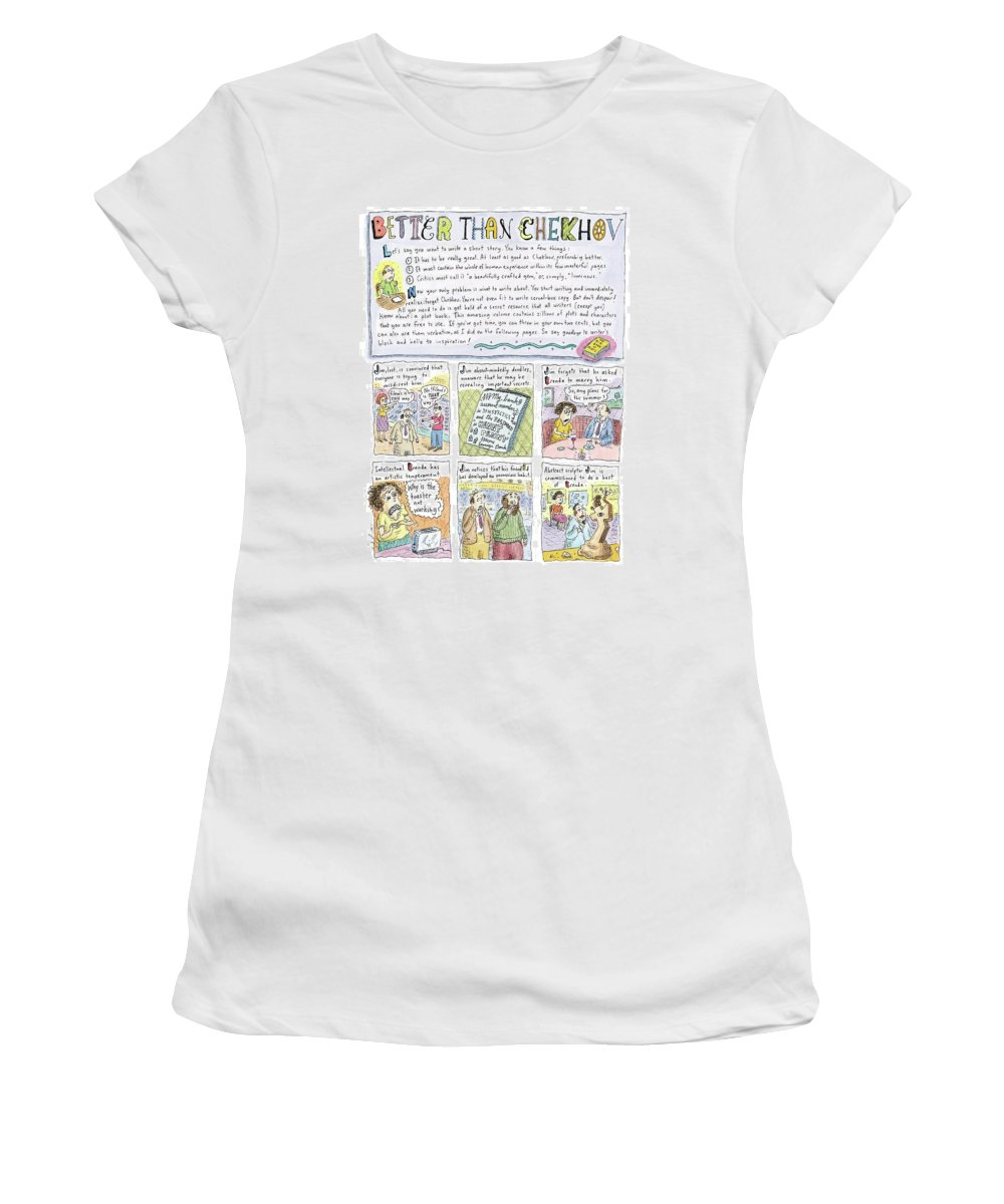 Writers Books Authors  (short Story Plot Points.) 120143 Rch Roz Chast Women's T-Shirt featuring the drawing Better Than Chekhov by Roz Chast