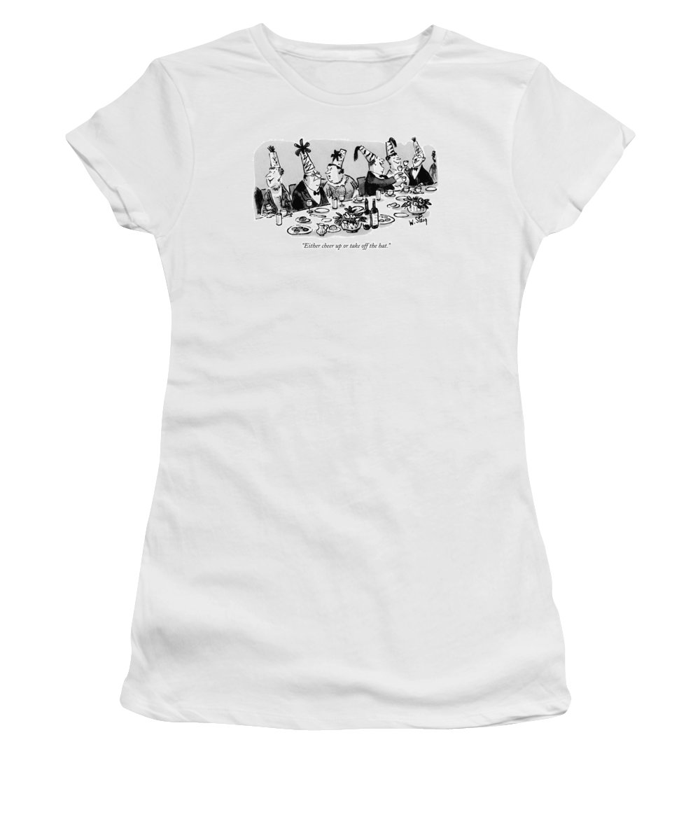 Leisure Women's T-Shirt featuring the drawing Either Cheer Up Or Take Off The Hat by William Steig