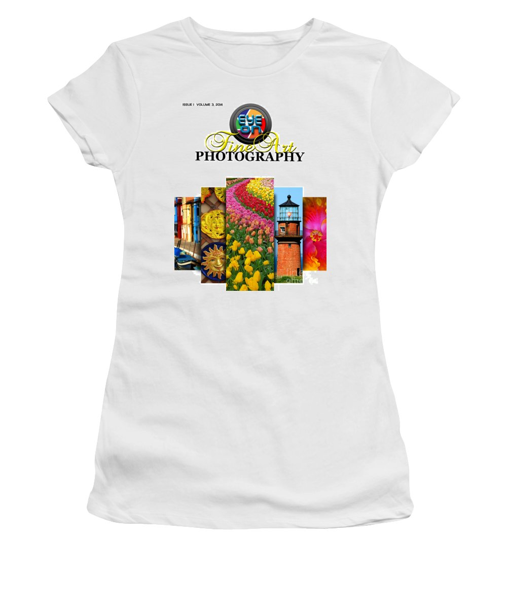 Photography Women's T-Shirt featuring the photograph Eye On Fine Art Photography March Cover by Mike Nellums