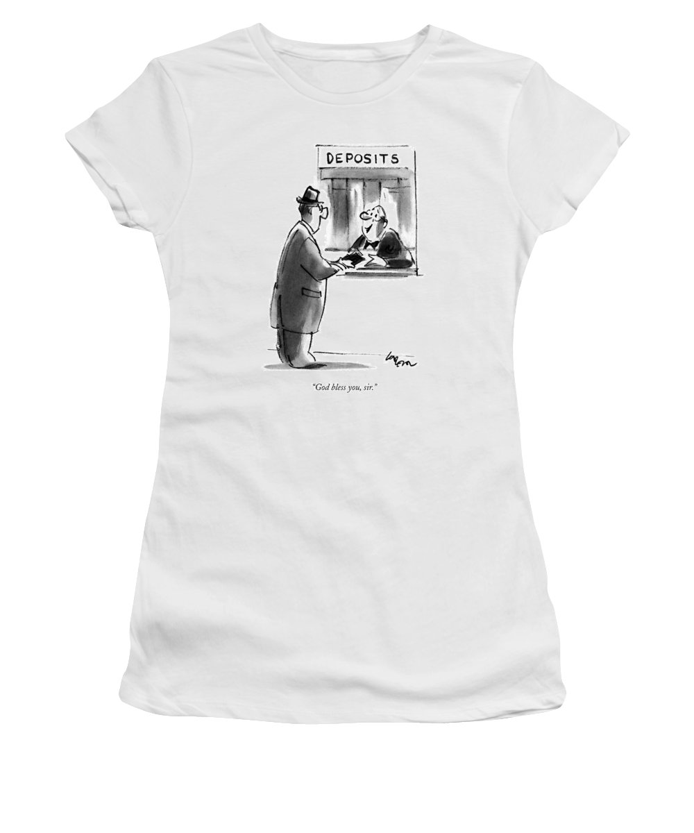 Weeping Bank Teller Says To Customer Who Is Making Deposit. Refers To Current Recession. Economy Women's T-Shirt (Athletic Fit) featuring the drawing God Bless by Lee Lorenz