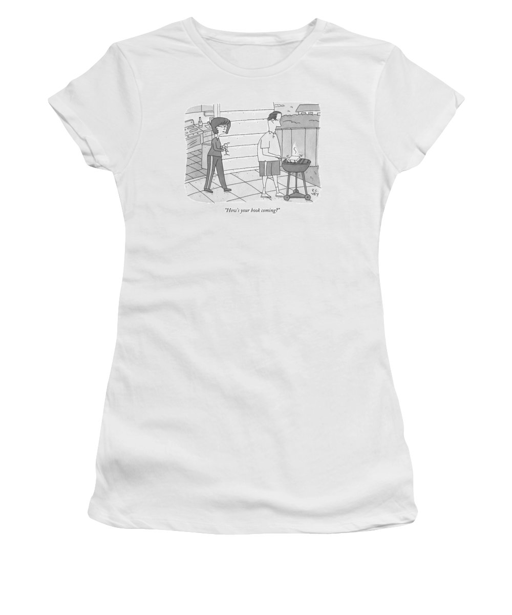 Grill Women's T-Shirt featuring the drawing How's Your Book Coming? by Peter C. Vey
