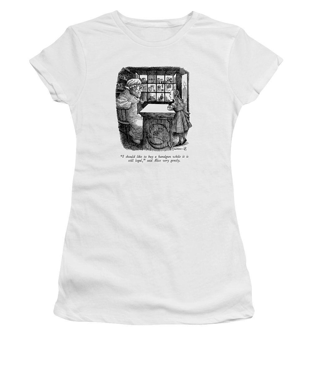 Said Alice Very Gently.   Alice In Wonderland Says To Sheep Knitting Behind Counter Of Shop.  Consumerism Women's T-Shirt (Athletic Fit) featuring the drawing I Should Like To Buy A Handgun While It Is Still by J.B. Handelsman