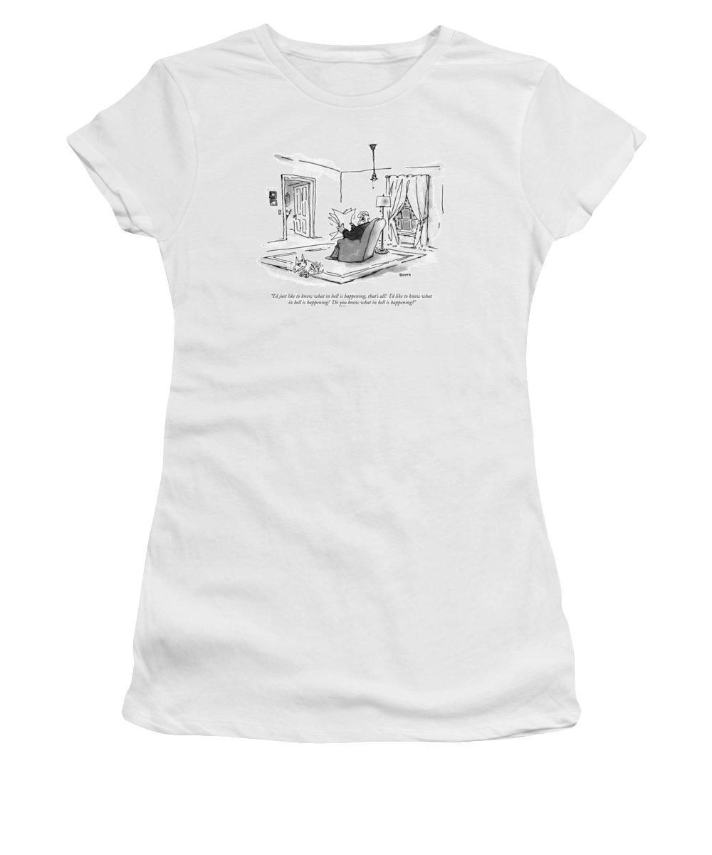 (man Sitting In Living Room Reading Paper And Complaining To His Dog.)language Women's T-Shirt featuring the drawing I'd Just Like To Know What In Hell Is Happening by George Booth