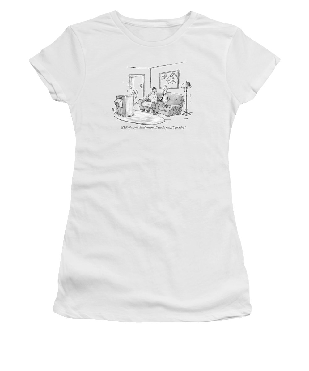 Death Women's T-Shirt featuring the drawing If I Die First by George Booth