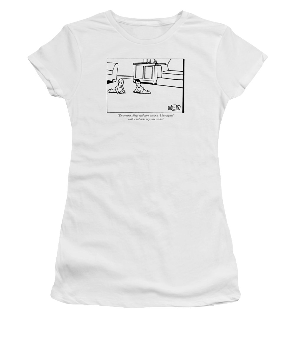 (one Infant To Another Crawling On Living Room Floor.) Babies Women's T-Shirt (Athletic Fit) featuring the drawing I'm Hoping Things Will Turn by Bruce Eric Kaplan