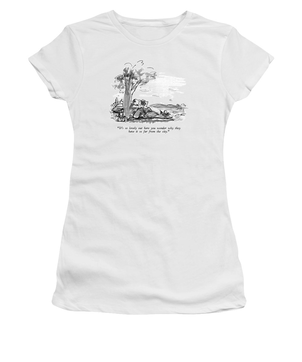 Relationships Women's T-Shirt featuring the drawing It's So Lovely Out Here You Wonder Why by Frank Modell