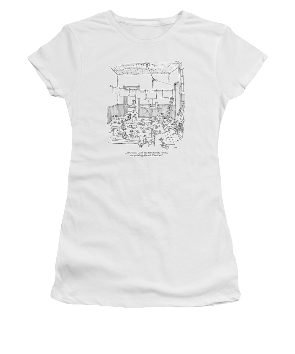 (man Yelling While Taking A Bath.) Psychology Ego Artkey 44875 Women's T-Shirt featuring the drawing Like A Duck. Calm And Placid On The Surface by George Booth