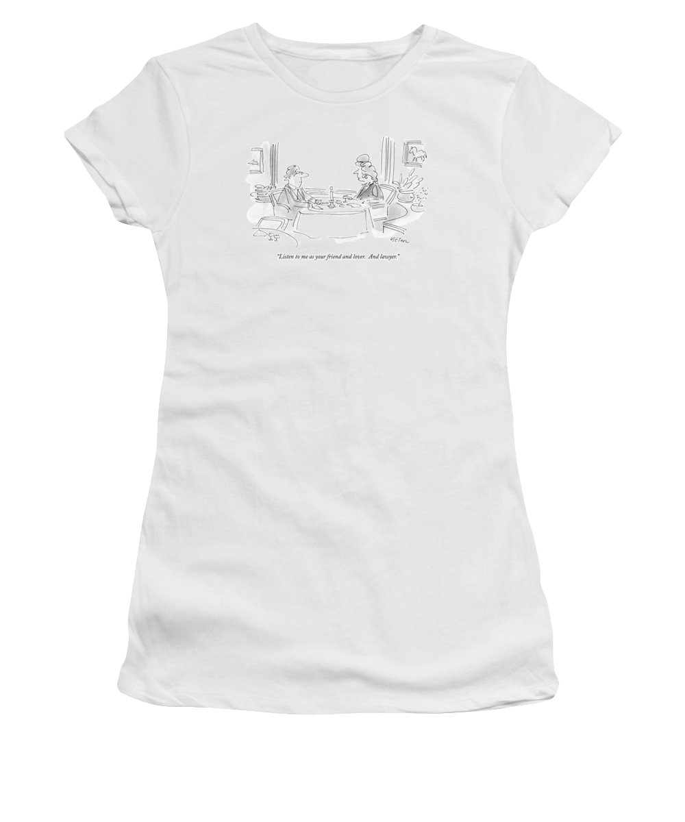 Relationships Women's T-Shirt featuring the drawing Listen To Me As Your Friend And Lover by Dean Vietor