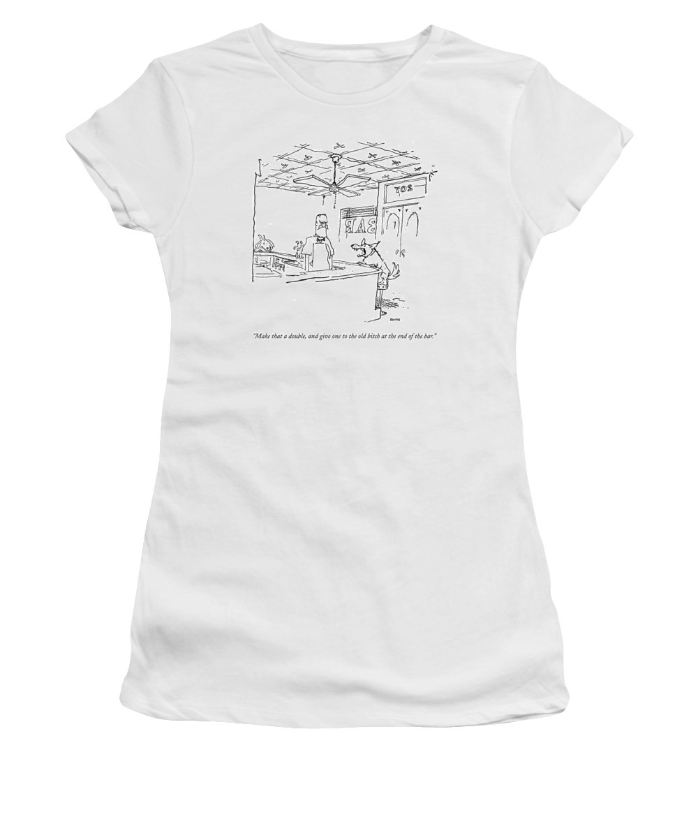 Bitch Women's T-Shirt featuring the drawing Make That A Double by George Booth