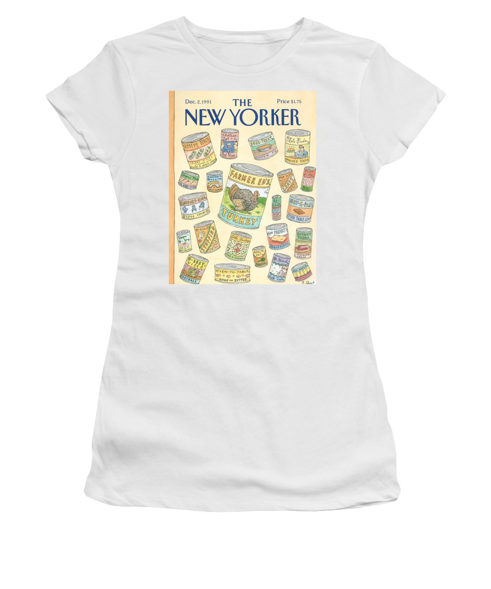 A Variety Of Thanksgiving Leftovers Prepackaged In Cans. Women's T-Shirt featuring the painting New Yorker December 2nd, 1991 by Roz Chast