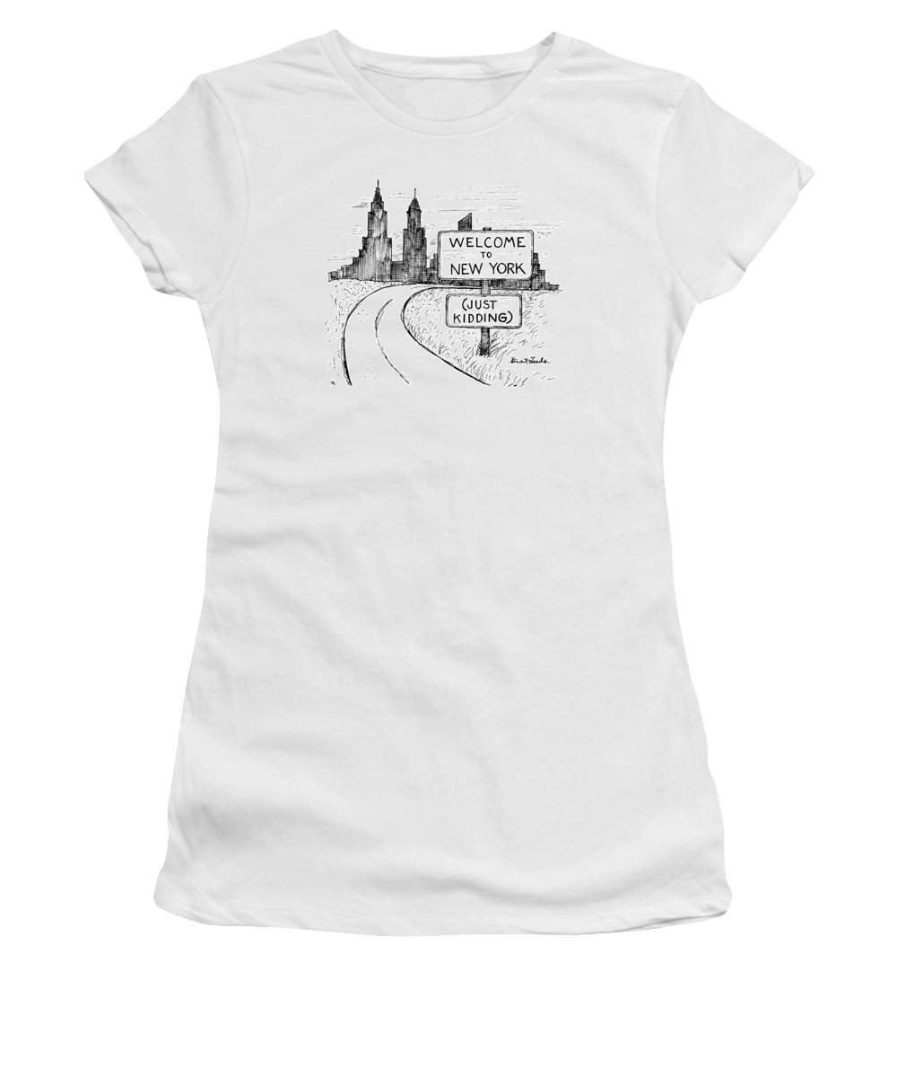 Sign Reads 'welcome To New York Women's T-Shirt featuring the drawing New Yorker September 30th, 1991 by Stuart Leeds