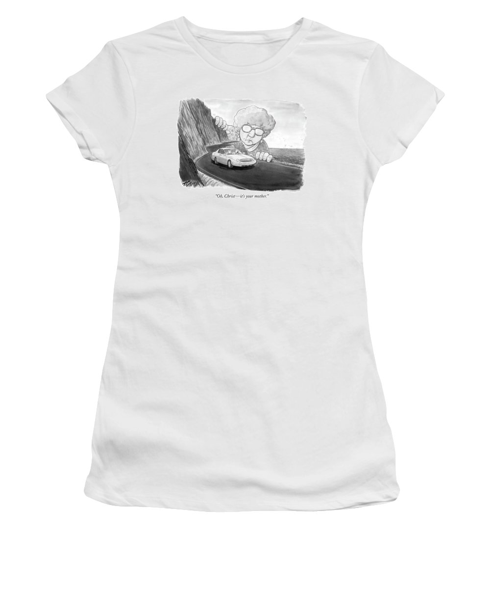 Relationships Problems Marriage Family  (giant Woman Watching Car Drive Down Road.) 120114 Hbl Harry Bliss Women's T-Shirt featuring the drawing Oh, Christ - It's Your Mother by Harry Bliss