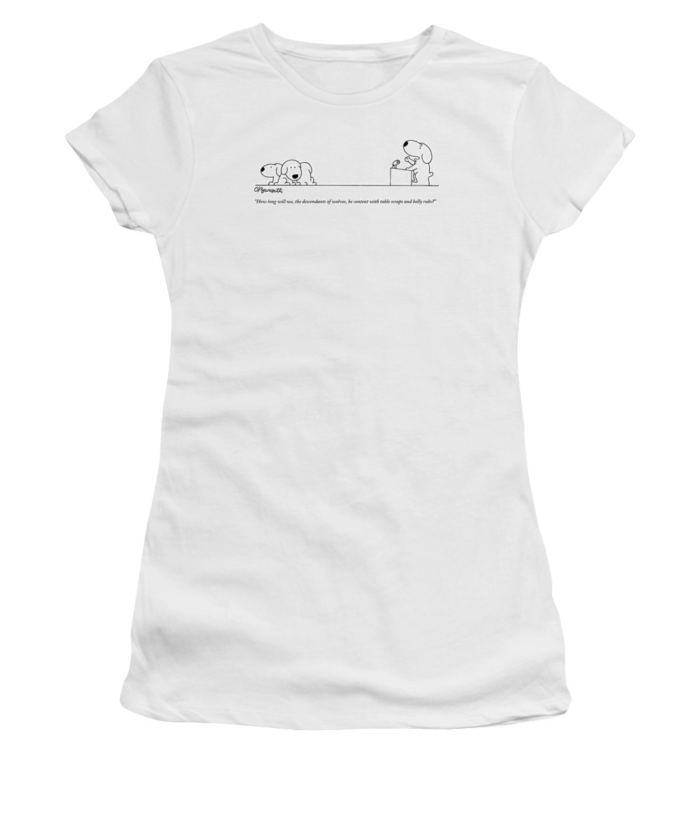 Dogs-puppies Women's T-Shirt featuring the drawing One Dog Speaks On A Podium To Several by Charles Barsotti