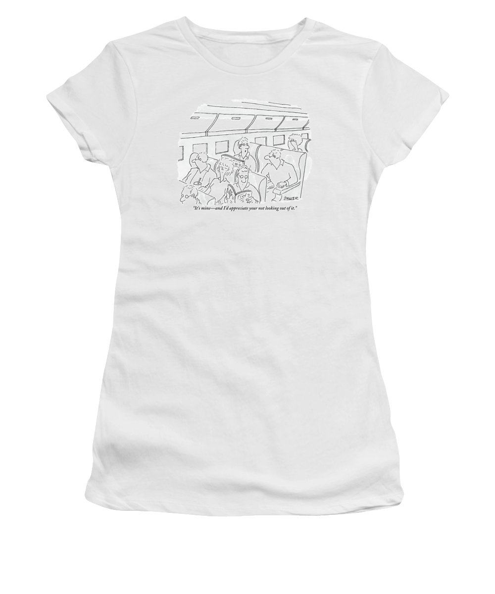 Windows Women's T-Shirt featuring the drawing One Man, Sitting In The Window Seat Of A Plane by Jack Ziegler