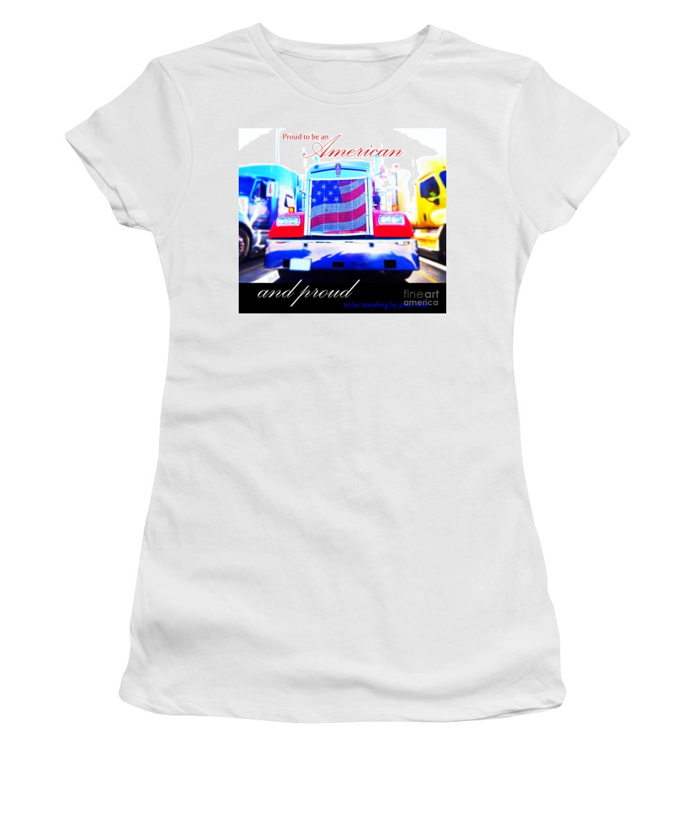 Truck Women's T-Shirt (Athletic Fit) featuring the photograph Proud To Be Standing By You Side by Korynn Neil