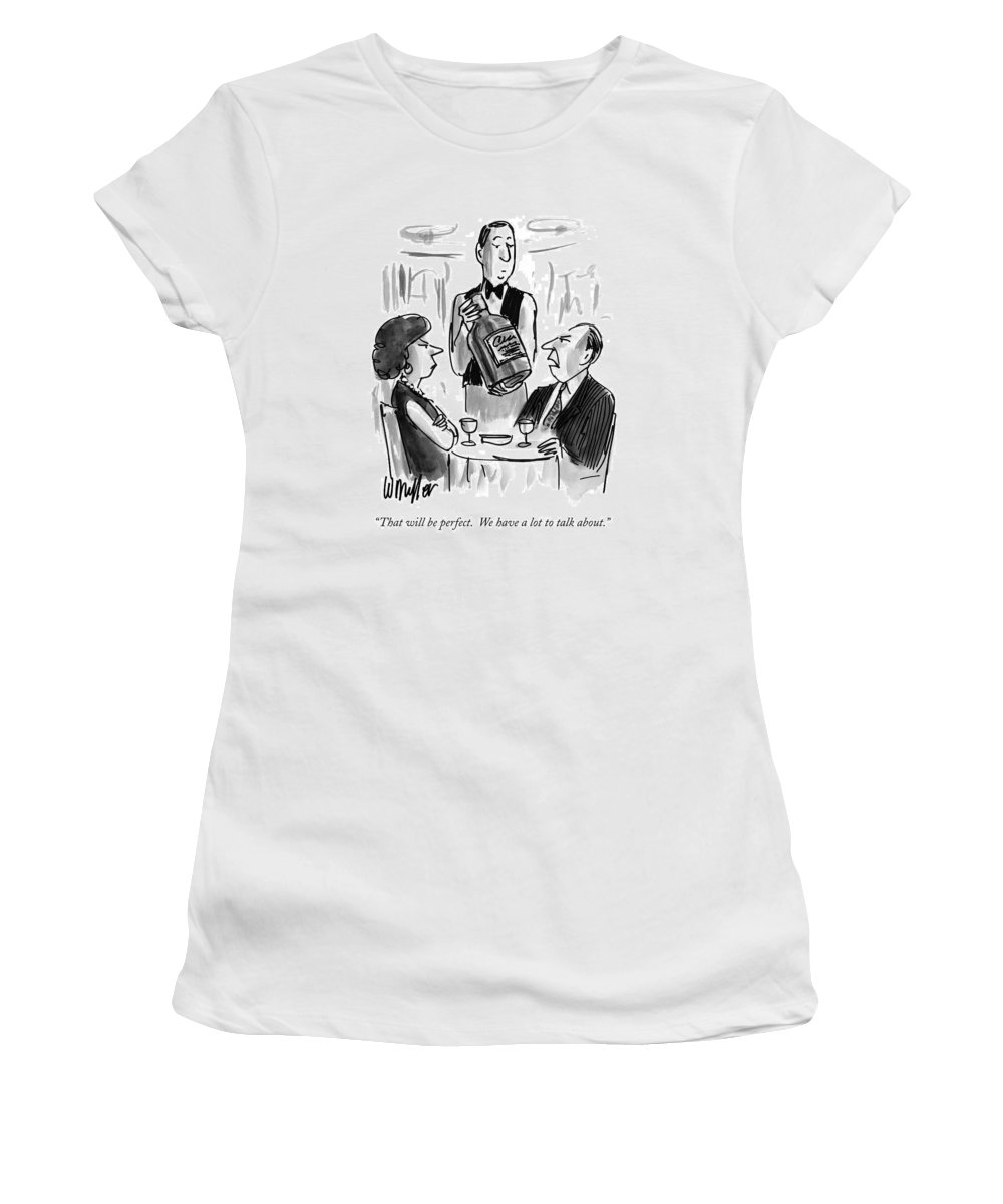 Relationships Women's T-Shirt (Athletic Fit) featuring the drawing That Will Be Perfect. We Have A Lot To Talk by Warren Miller