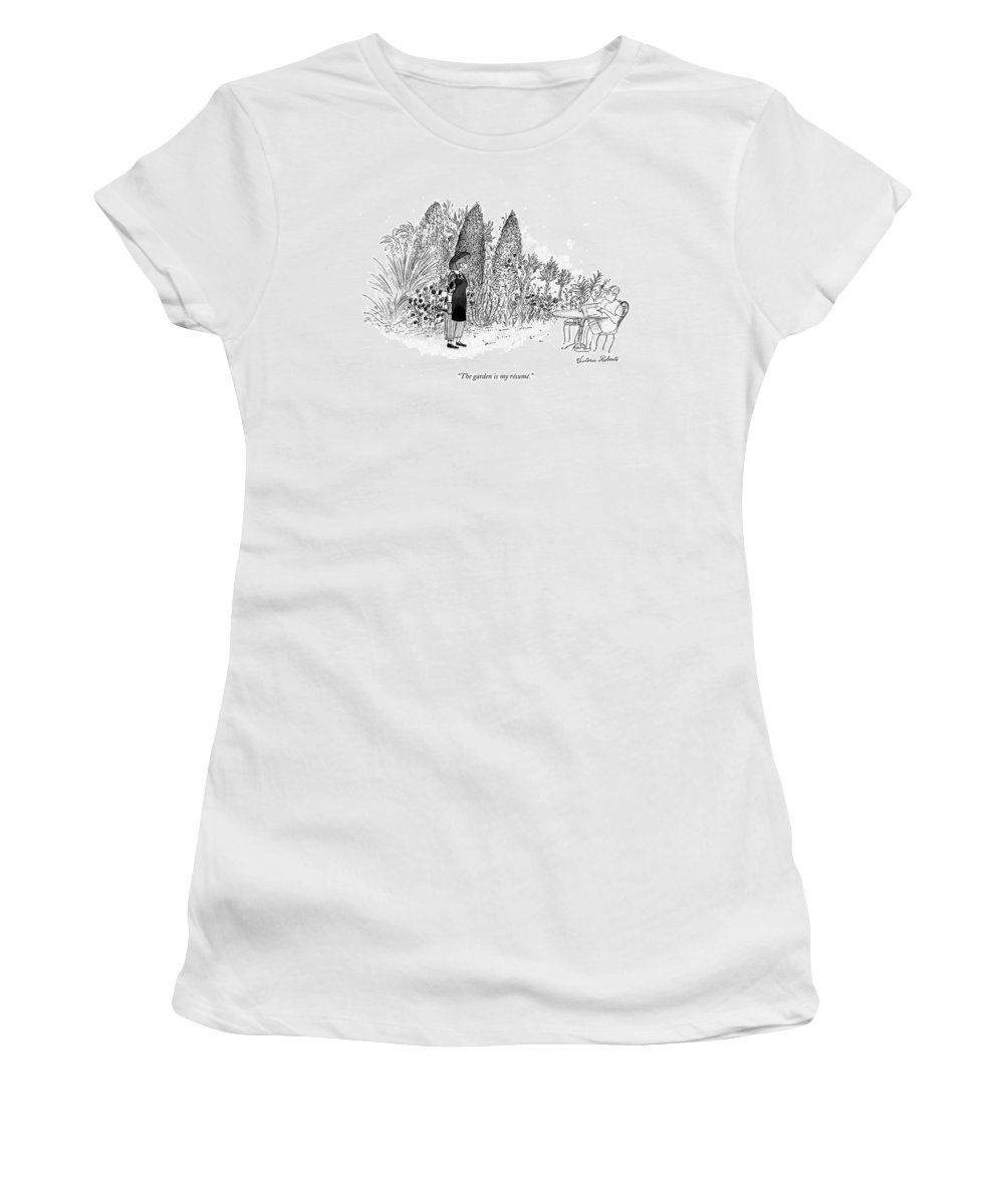 Relationships Women's T-Shirt featuring the drawing The Garden Is My Resume by Victoria Roberts