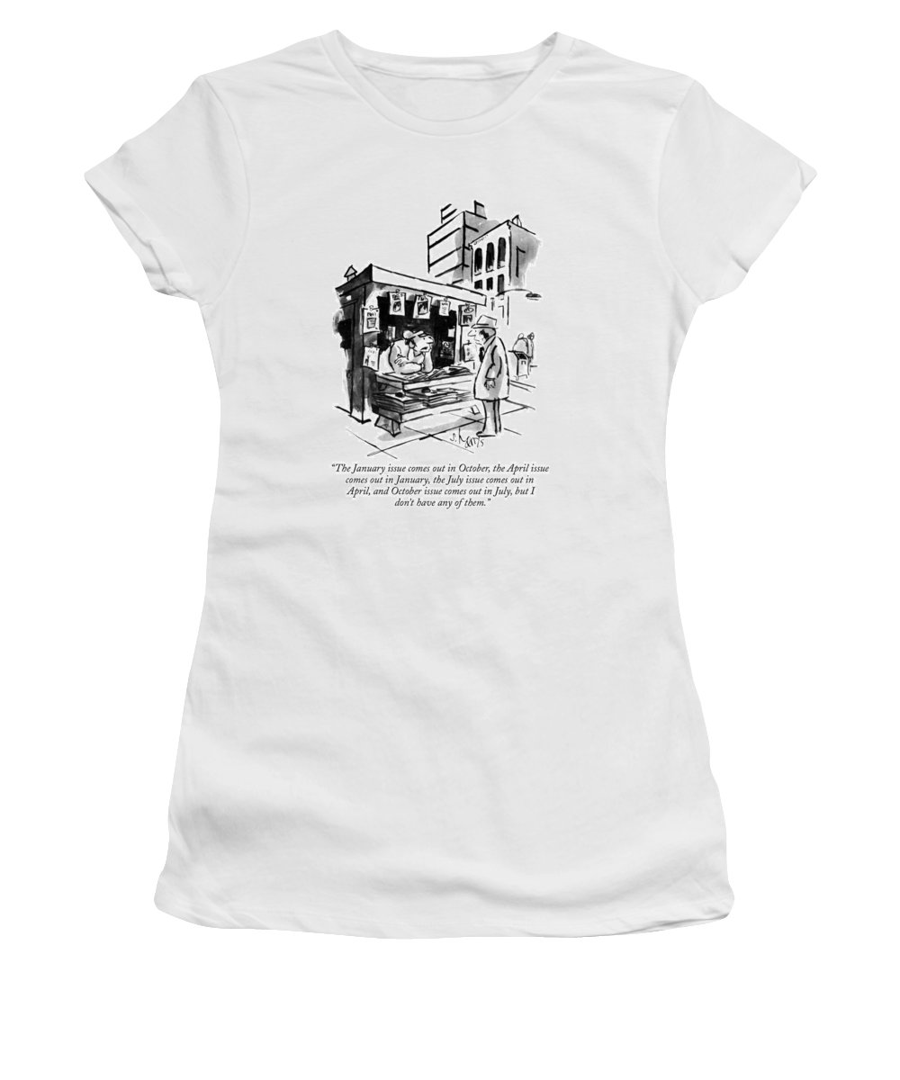 The January Issue Comes Out In October Women's T-Shirt for Sale by Sidney  Harris