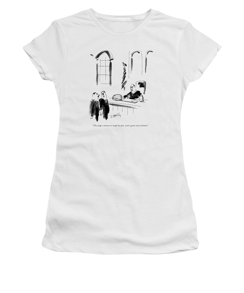 Judges Women's T-Shirt featuring the drawing This Judge Is Known As Tough But Fair by Donald Reilly