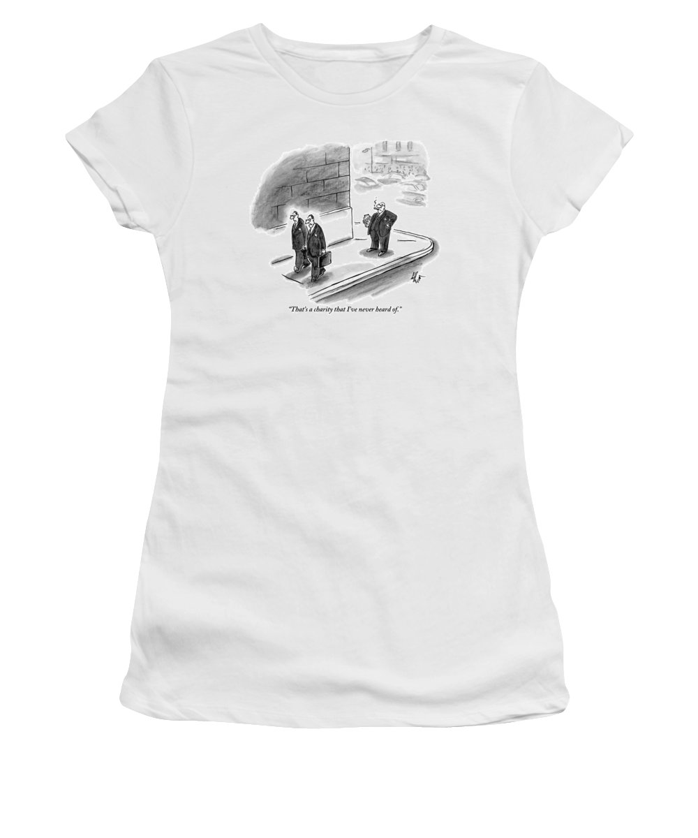 Charity Women's T-Shirt featuring the drawing Two Businessmen Pass A Rich Man Smoking A Cigar by Frank Cotham