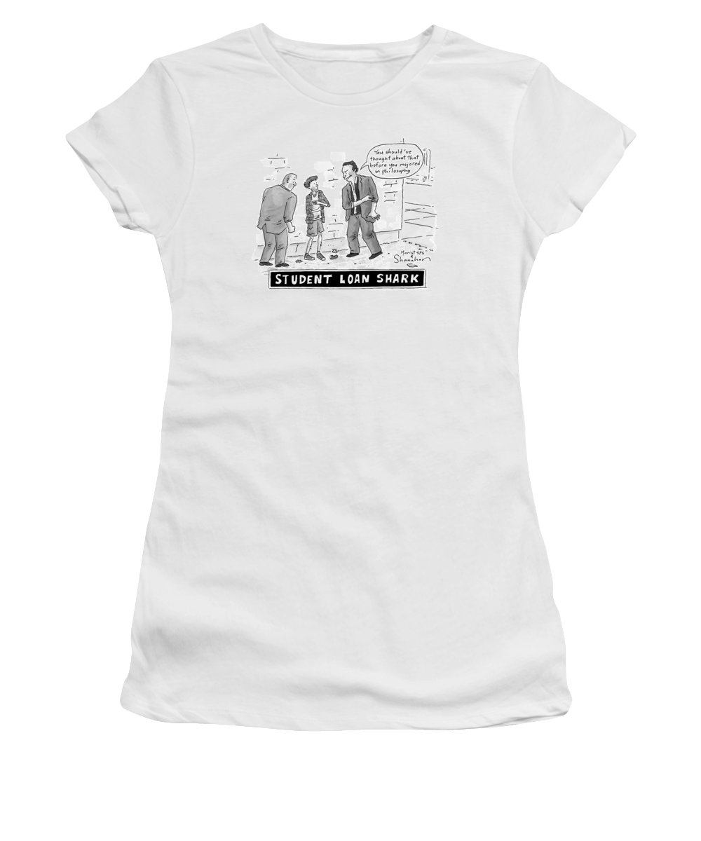 Captionless Money Women's T-Shirt featuring the drawing Two Henchman -- Student Loan Sharks -- Approach by Danny Shanahan