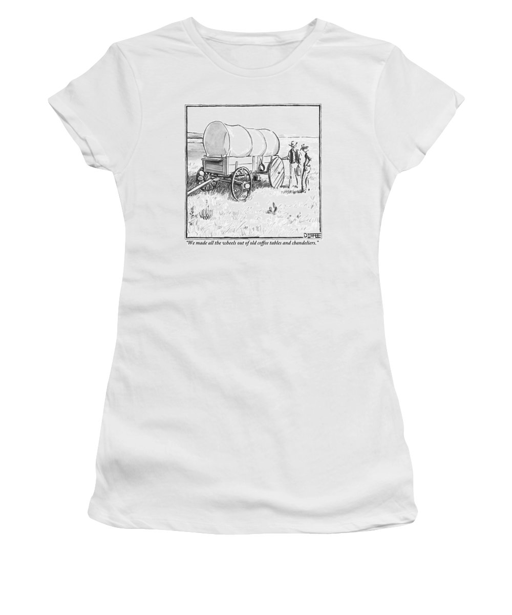 Pioneer Women's T-Shirt featuring the drawing Two Pioneers Discuss The Wheels Of Their Wagon by Matthew Diffee