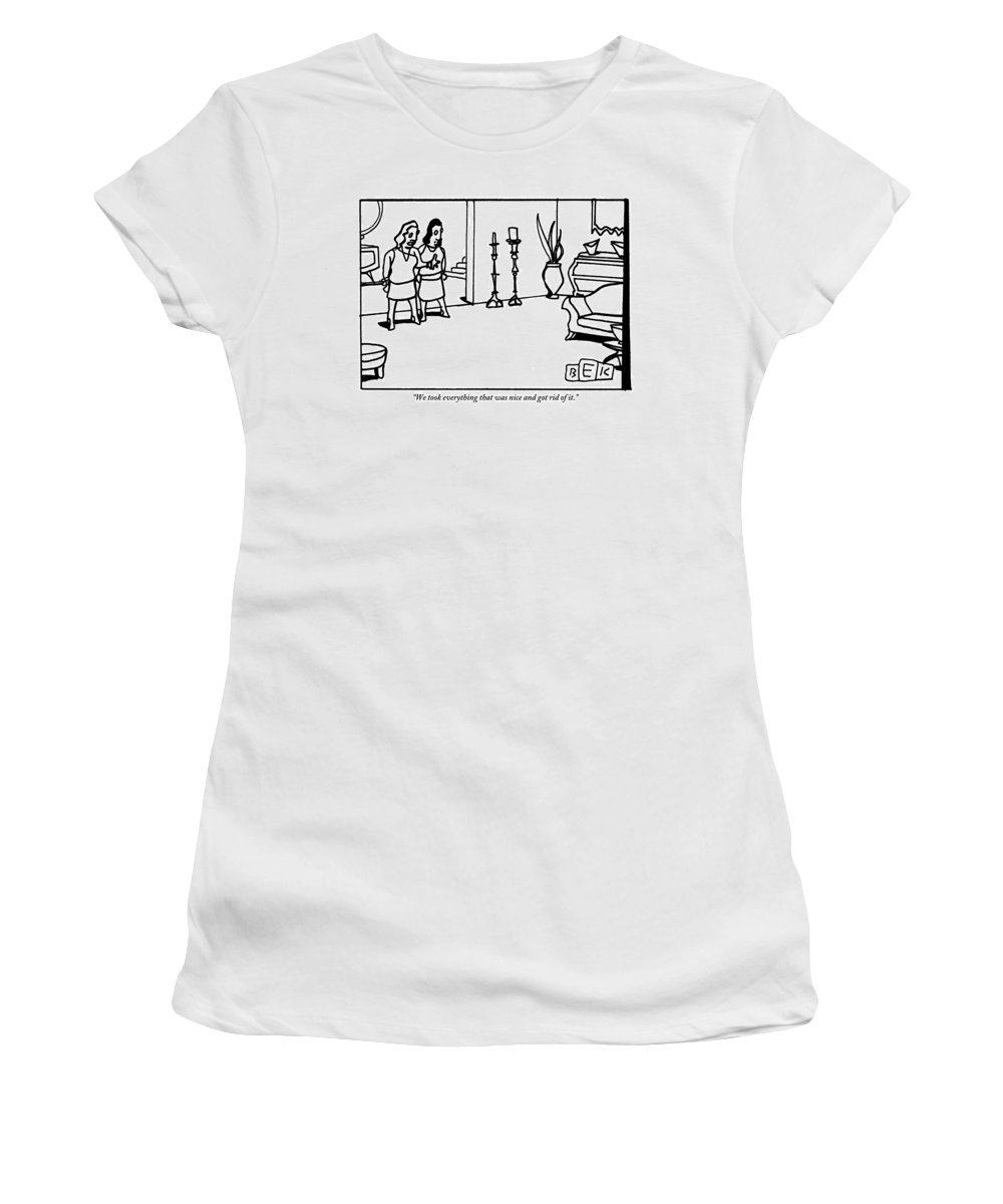 Trash Women's T-Shirt featuring the drawing Two Women In An Apartment/home. They're Standing by Bruce Eric Kaplan