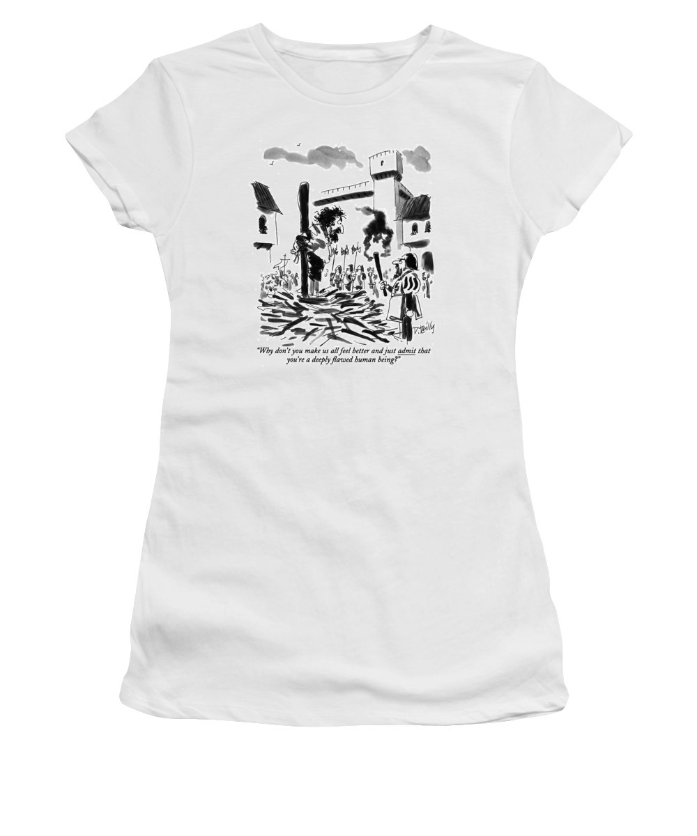 (guard With A Torch In A 16th Century-looking Village Says To A Man He Is About To Burn At The Stake. Is Underlined) Crime Women's T-Shirt featuring the drawing Why Don't You Make Us All Feel Better by Donald Reilly