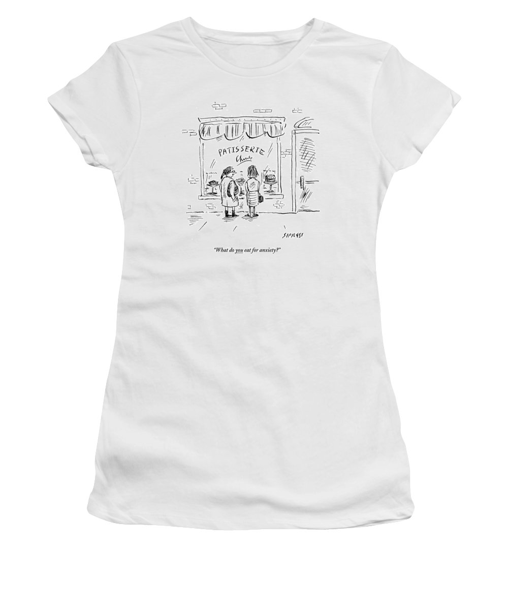Food Women's T-Shirt featuring the drawing Woman Talking To Another Woman In Front by David Sipress