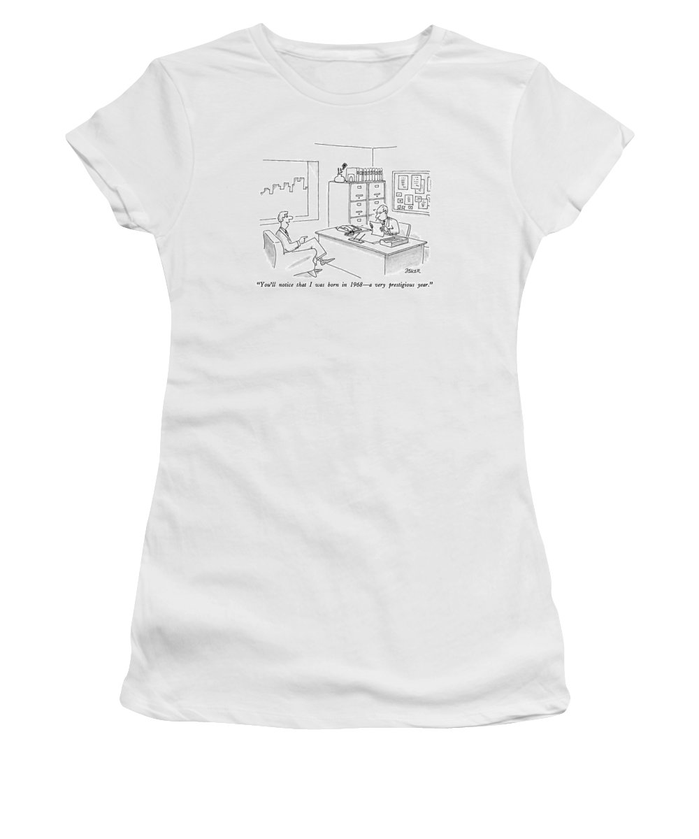 Man Says To Interviewer In Personnel Office.  Business Women's T-Shirt featuring the drawing You'll Notice That I Was Born In 1968 - by Jack Ziegler