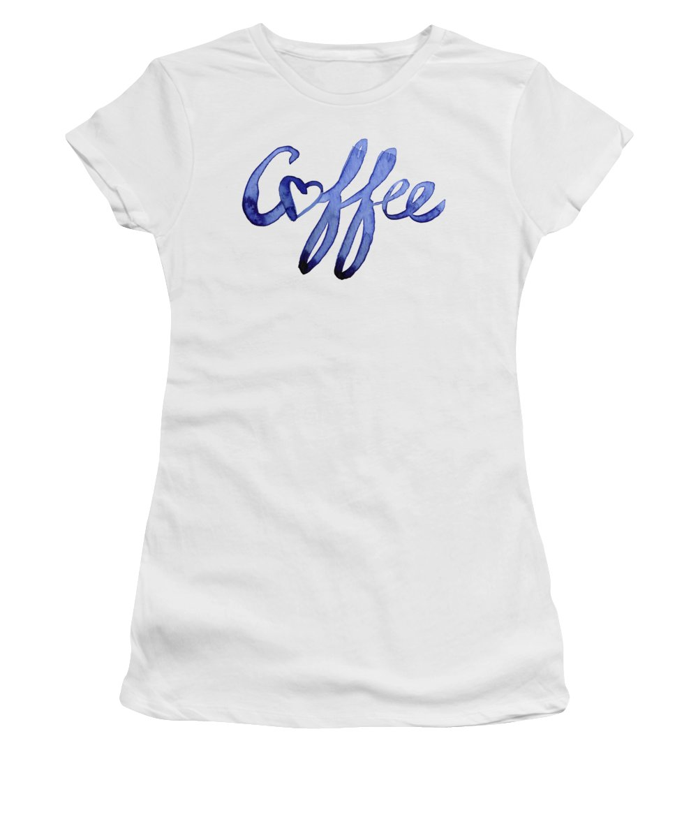Coffee Women's T-Shirt featuring the painting Coffee Love Typography by Olga Shvartsur