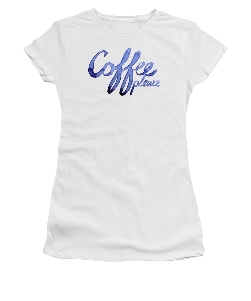 Coffee Women's T-Shirt featuring the painting Coffee Please by Olga Shvartsur