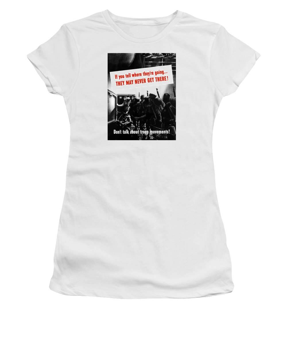 World War Ii Women's T-Shirt (Athletic Fit) featuring the painting Don't Talk About Troop Movements by War Is Hell Store