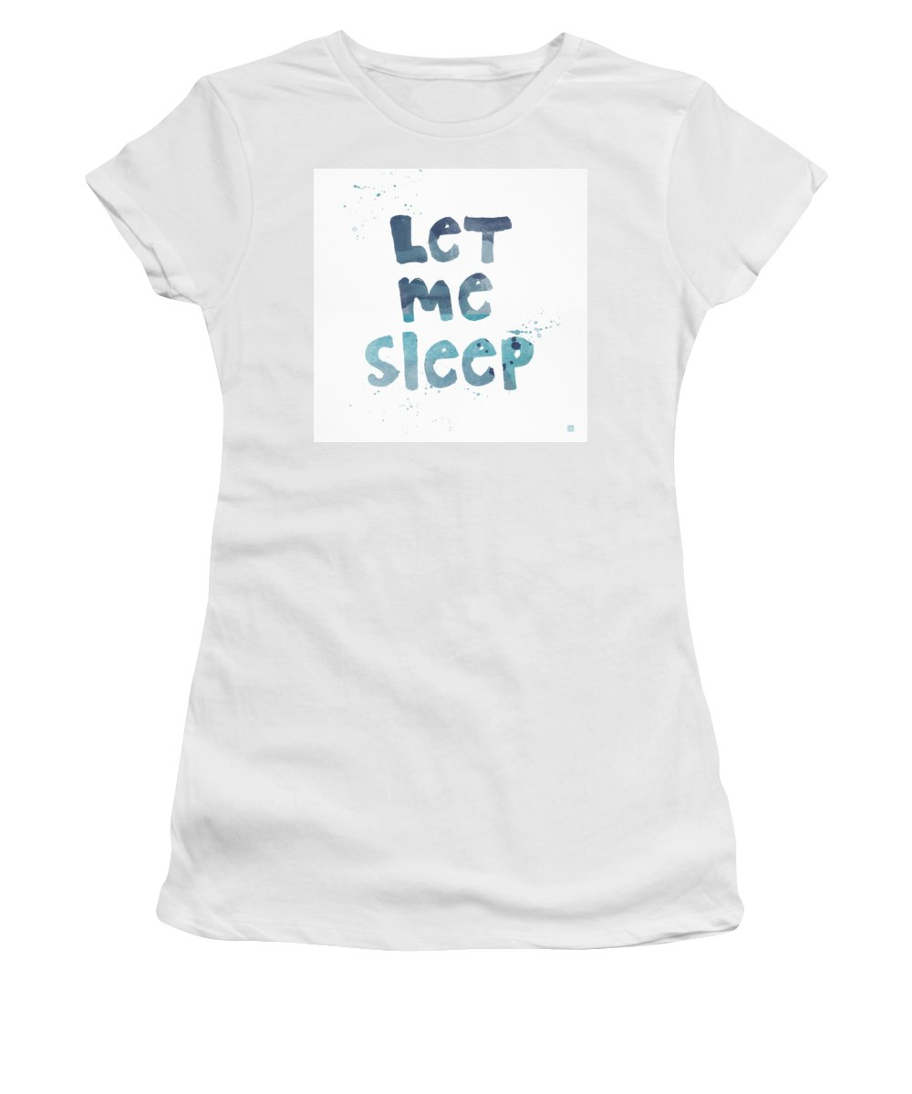 Sleep Women's T-Shirt featuring the painting Let Me Sleep by Linda Woods