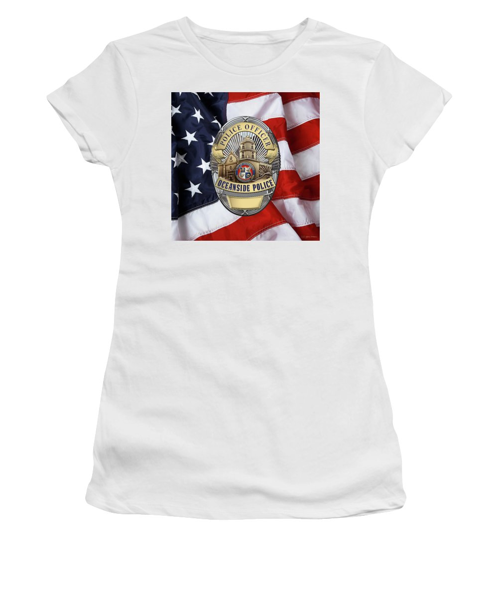 'law Enforcement Insignia & Heraldry' Collection By Serge Averbukh Women's T-Shirt featuring the digital art Oceanside Police Department - Opd Officer Badge Over American Flag by Serge Averbukh