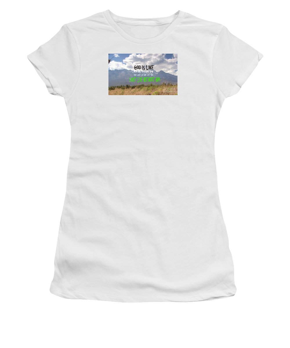 Birthday Women's T-Shirt (Athletic Fit) featuring the painting Wisdom Quote God Is Like Oxygen You Cant Live Without Him by Navin Joshi