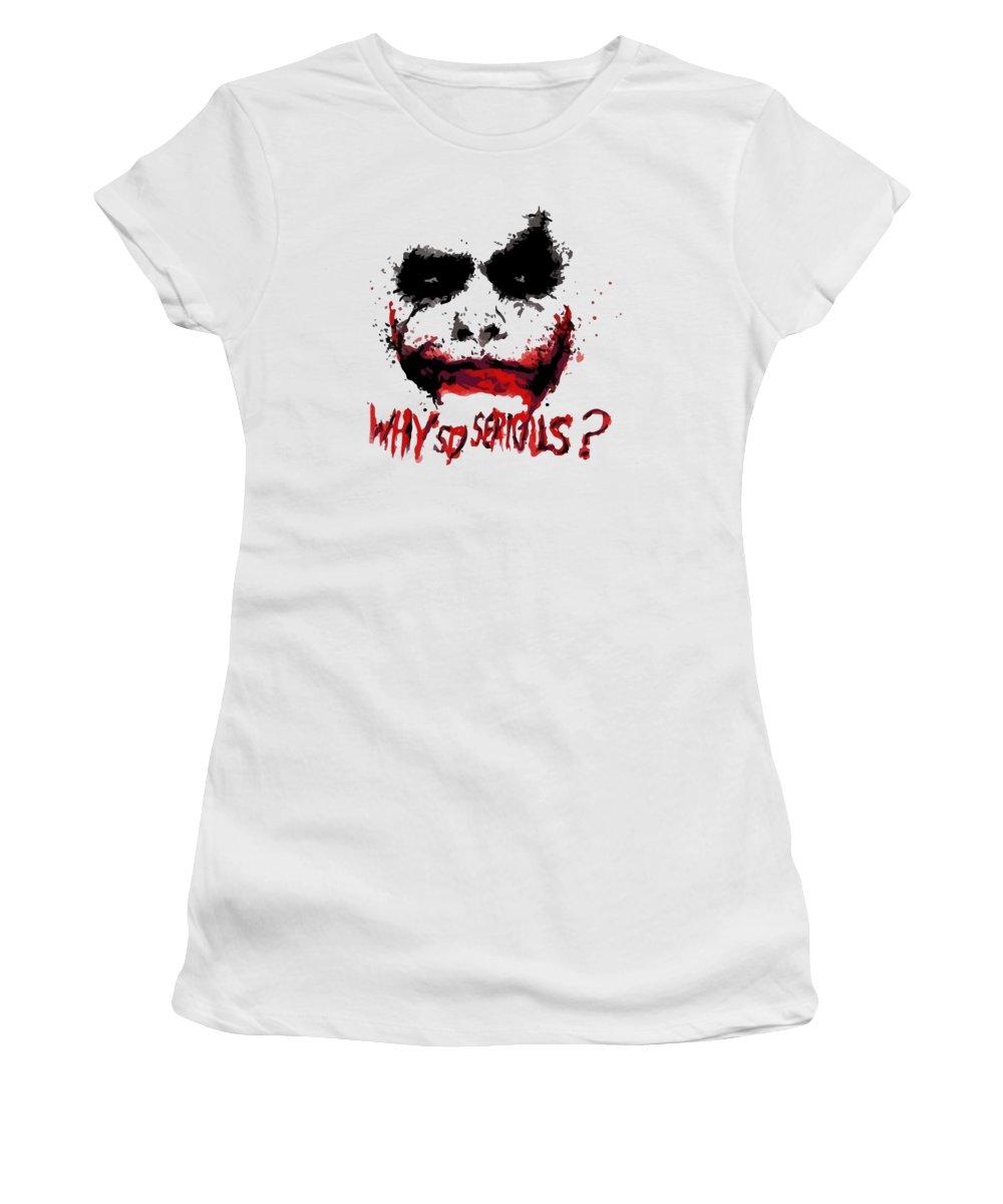 Joker Women's T-Shirt featuring the digital art Why So Serious by Dewi Kur