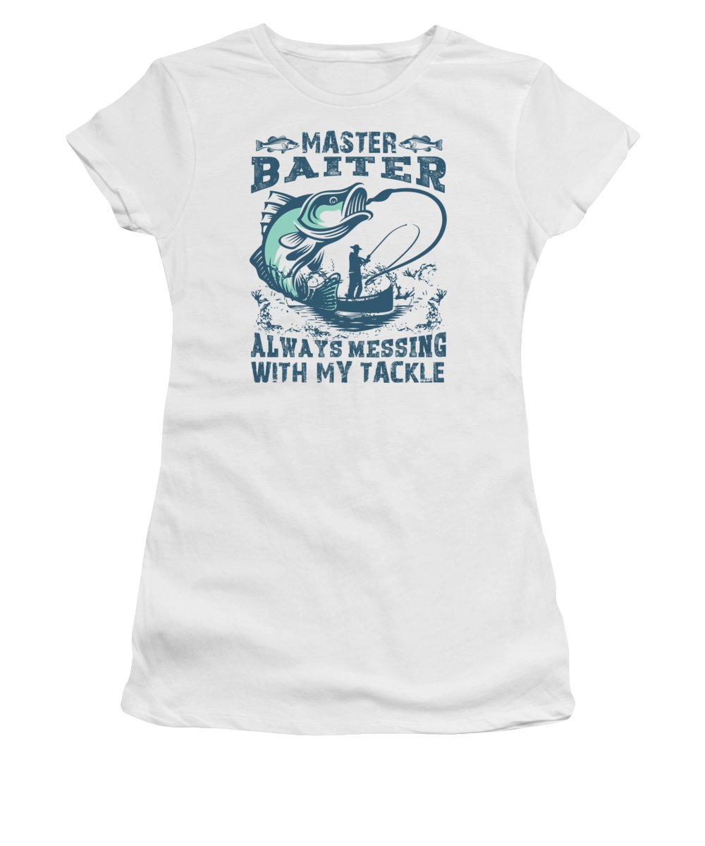 Fathers Day Women's T-Shirt featuring the digital art Master Baiter Always Messing With My Tackle Fishing Pun by Jacob Zelazny