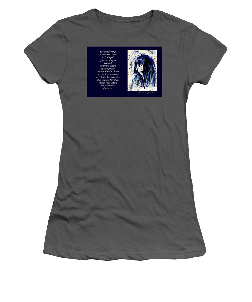 Poetry Women's T-Shirt (Athletic Fit) featuring the mixed media A Single Tear - Poetry In Art by Robin Monroe
