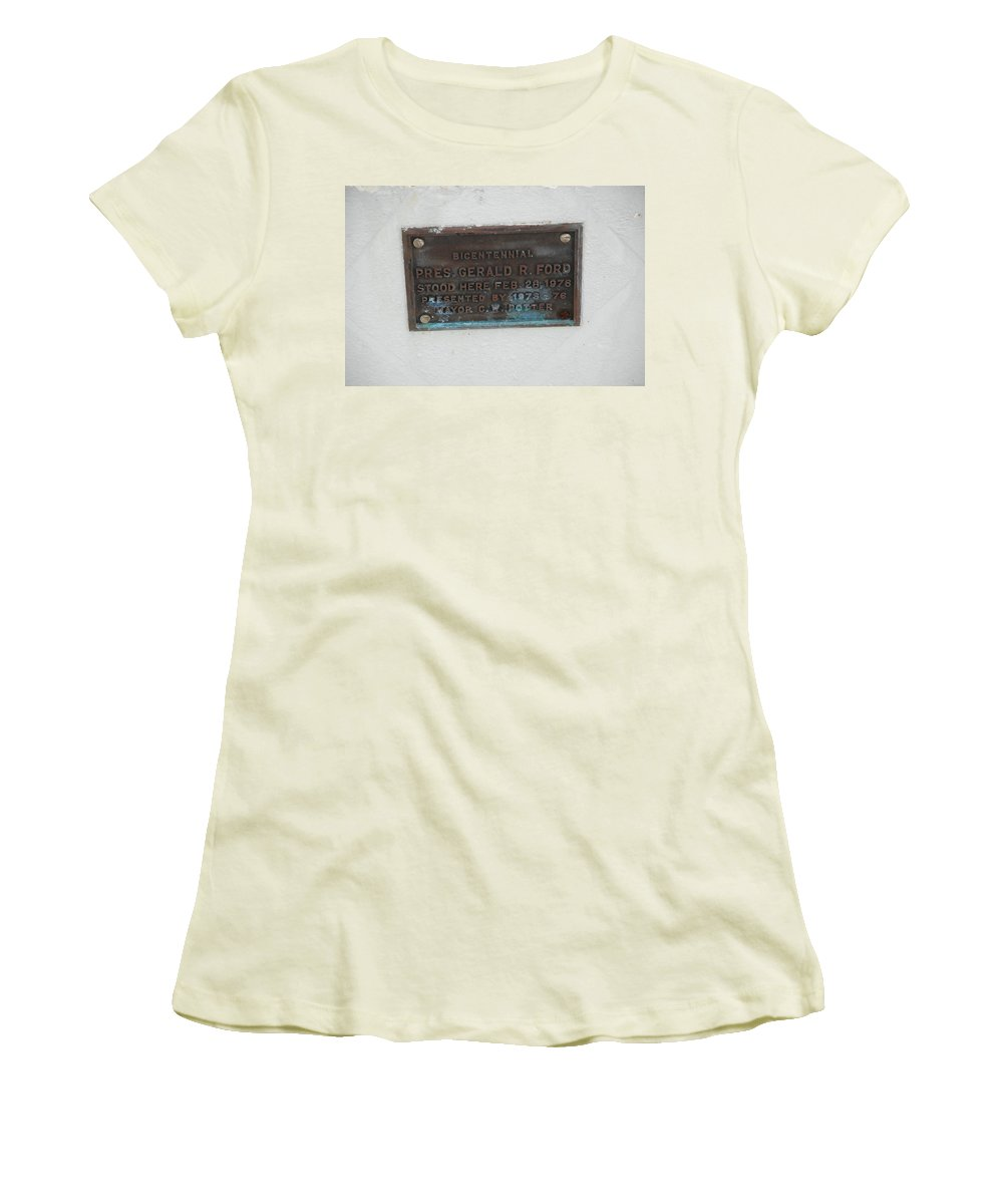 President Gerald R Ford Women's T-Shirt (Athletic Fit) featuring the photograph President Gerald R Ford Stood Here by Rob Hans