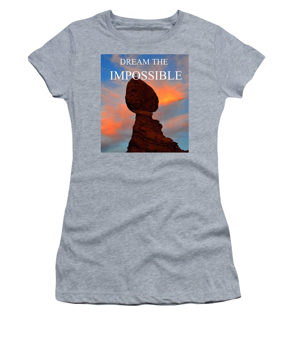 Dream The Impossible Women's T-Shirt featuring the photograph Dream The Impossible Card Poster Two by David Lee Thompson