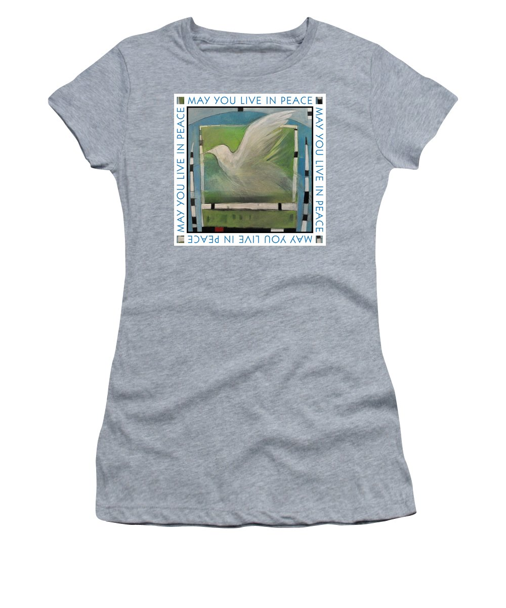 Peace Women's T-Shirt featuring the painting May You Live In Peace Poster by Tim Nyberg