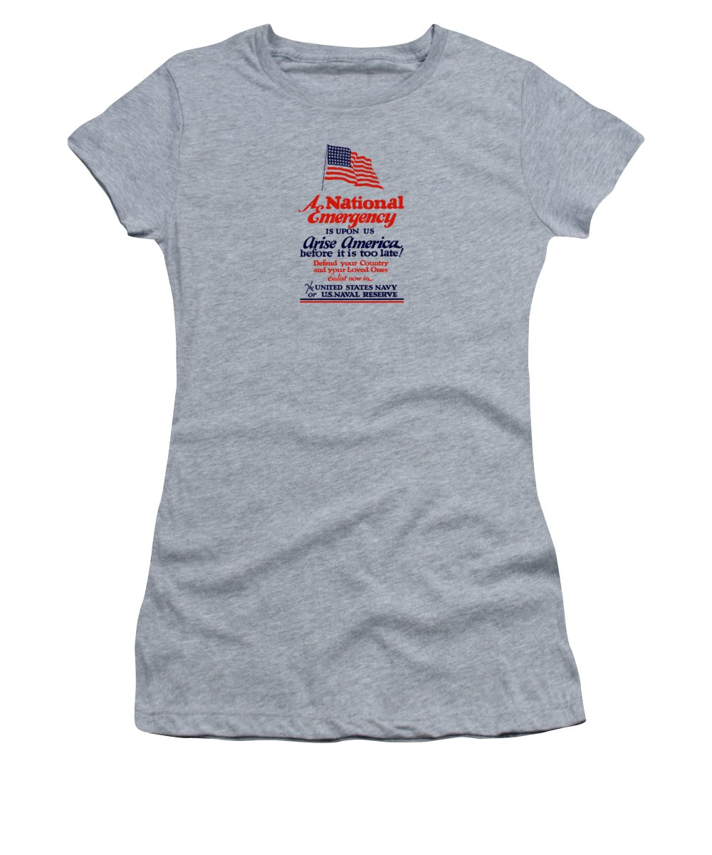 Navy Women's T-Shirt featuring the painting Arise America Before It Is Too Late - Join The Navy by War Is Hell Store