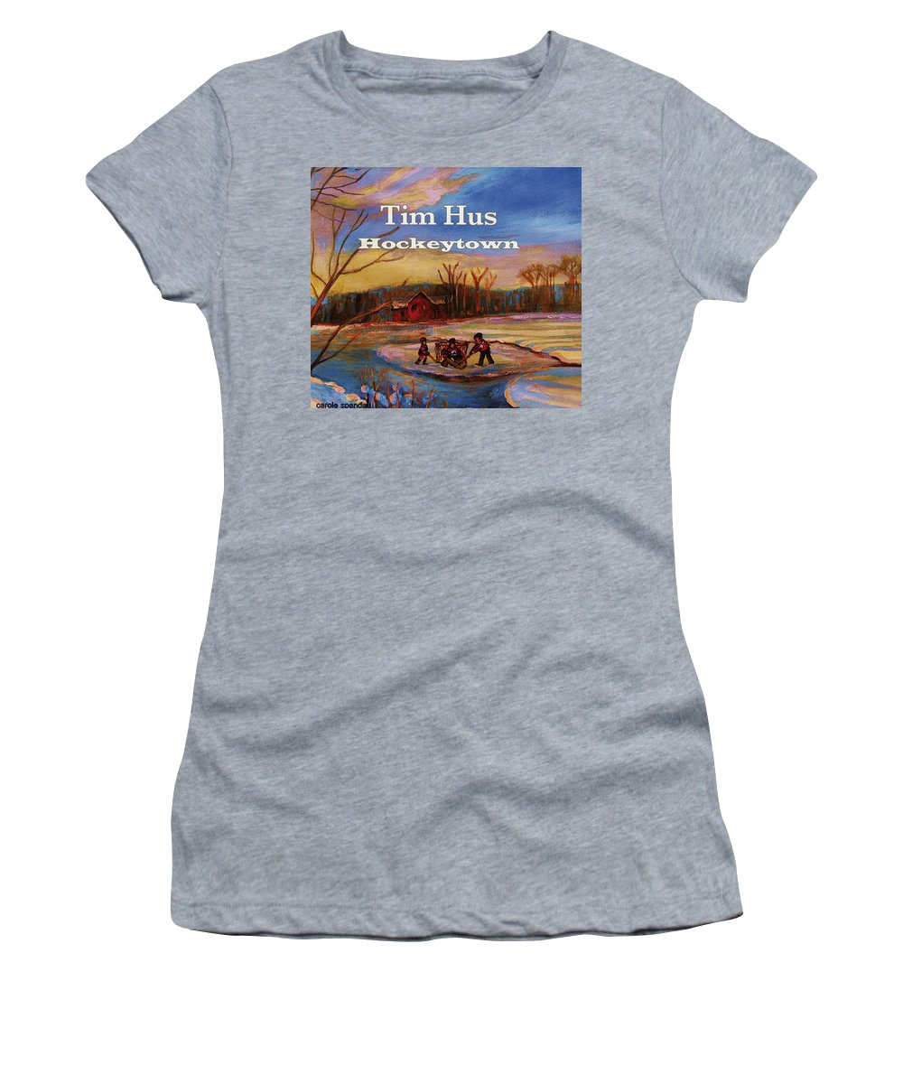 Tim Hus Hockey Town Women's T-Shirt (Athletic Fit) featuring the painting Cd Cover Commission Art by Carole Spandau