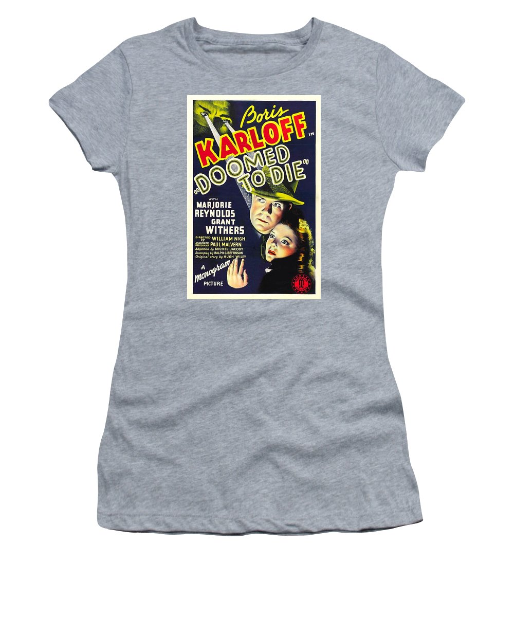 Doomed To Die Is A 1940 Mystery Film Directed By William Nigh And Starring Boris Karloff As Mr. Wong. It Is A Sequel To The 1940 Film Women's T-Shirt (Athletic Fit) featuring the mixed media Doomed To Die by The Griffin Passant Streetworks
