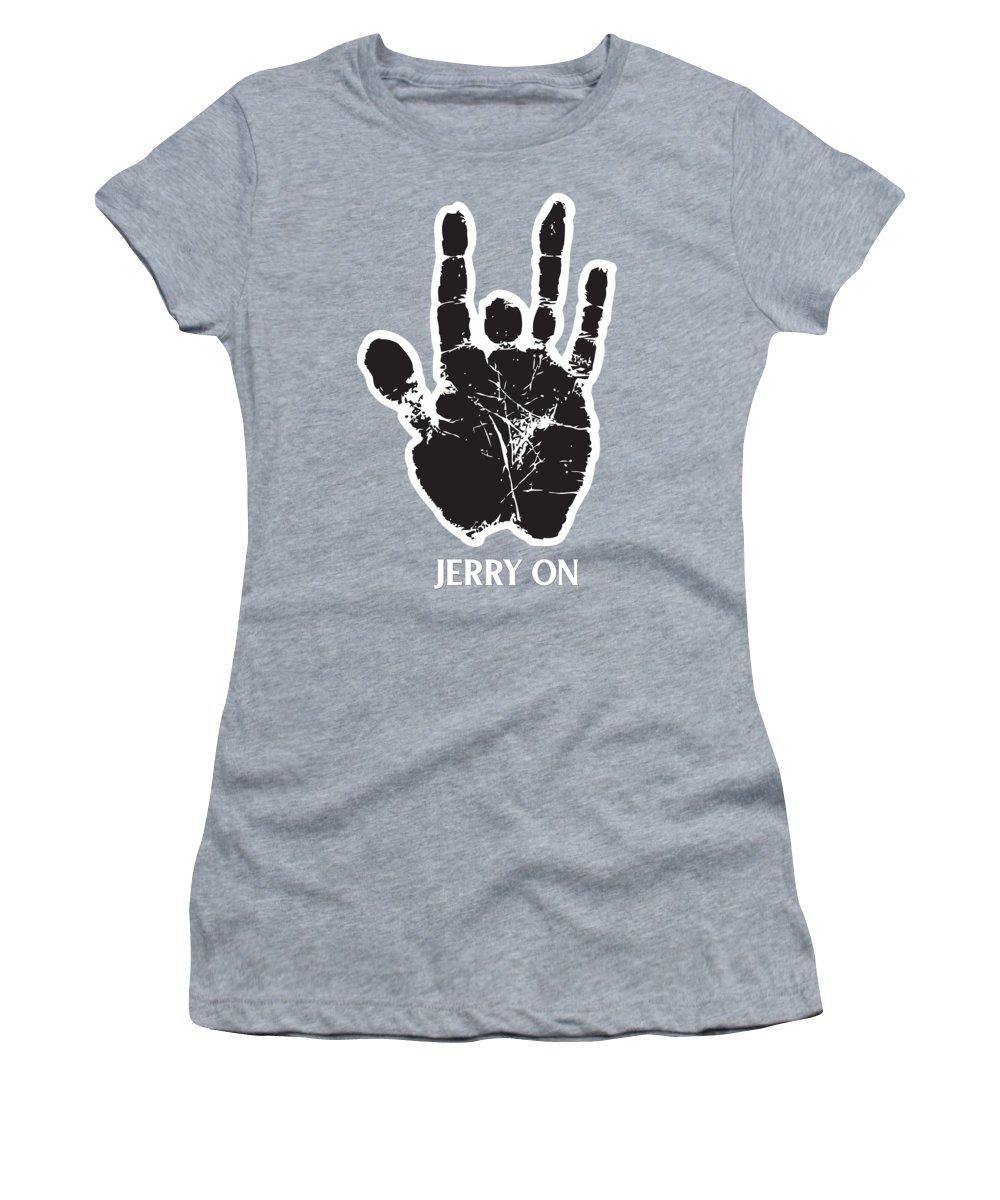 Grateful Dead Women's T-Shirt featuring the digital art Jerry On by Senior gd