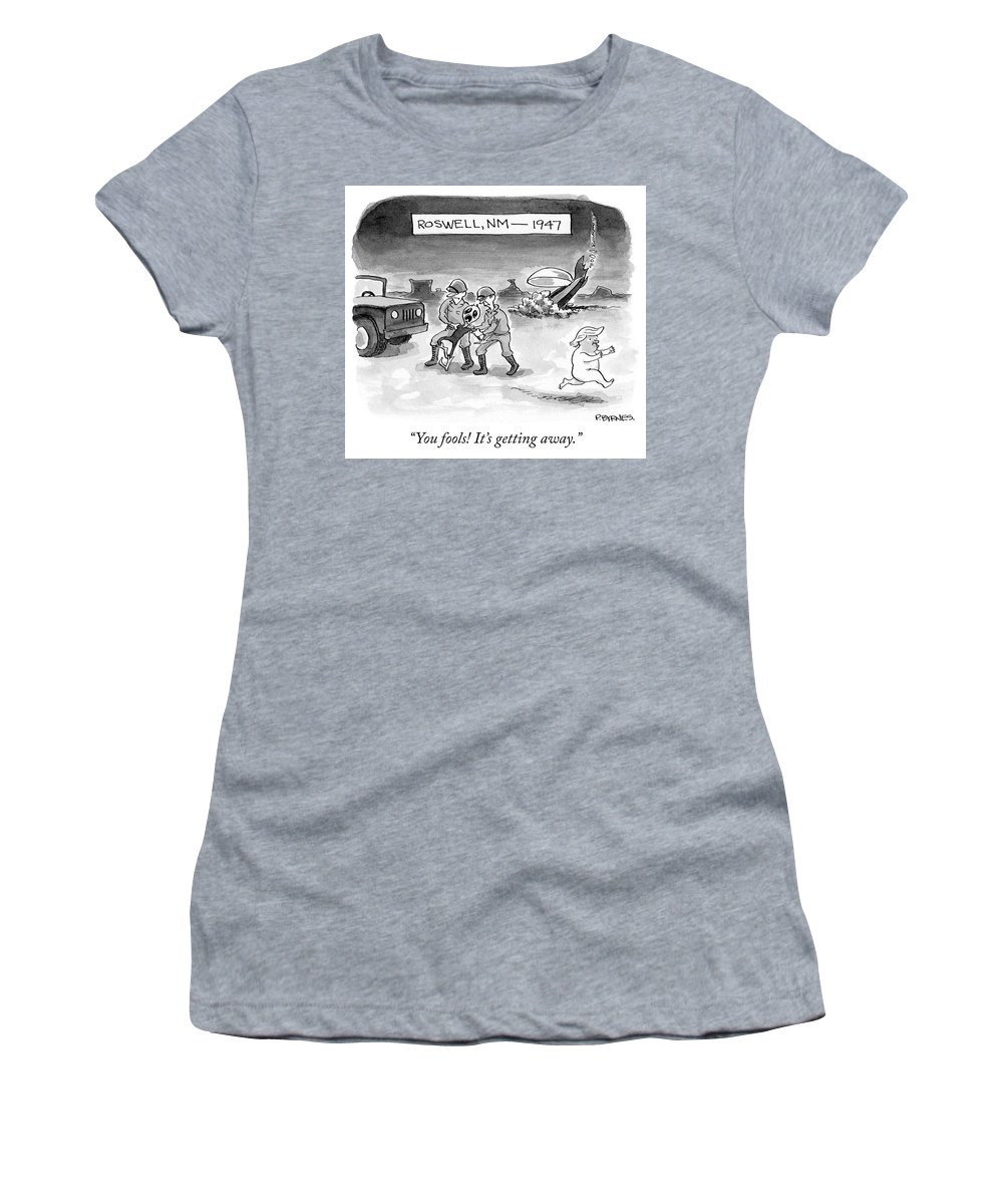 You Fools! It's Getting Away. Women's T-Shirt featuring the drawing Roswell Nm 1947 by Pat Byrnes